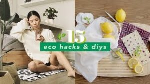 15 Eco-Friendly Ways To Reduce Waste And Save